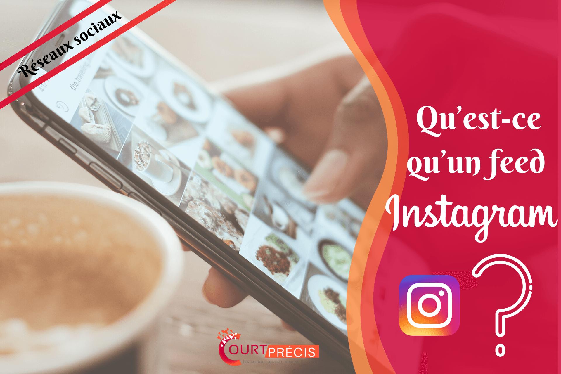 Qu'est-ce qu'un feed Instagram ?